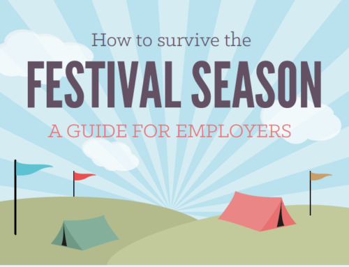 How to… Survive the Festival Season – a guide for employers
