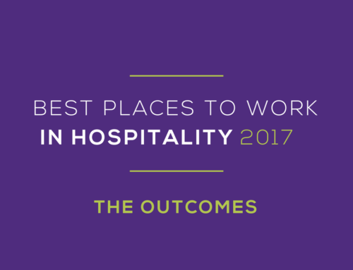 Best Places To Work In Hospitality 2017 – The Outcomes